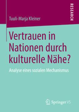 Kleiner, Tuuli-Marja - Vertrauen in Nationen durch kulturelle Nähe?, ebook