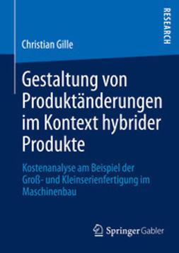 Gille, Christian - Gestaltung von Produktänderungen im Kontext hybrider Produkte, ebook
