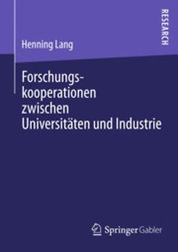 Lang, Henning - Forschungskooperationen zwischen Universitäten und Industrie, ebook
