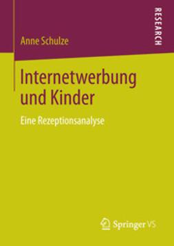 Schulze, Anne - Internetwerbung und Kinder, ebook