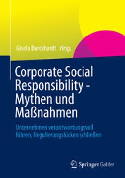 Burckhardt, Gisela - Corporate Social Responsibility - Mythen und Maßnahmen, ebook
