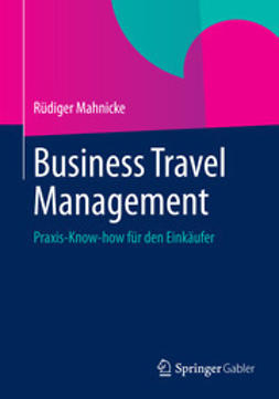 Mahnicke, Rüdiger - Business Travel Management, ebook