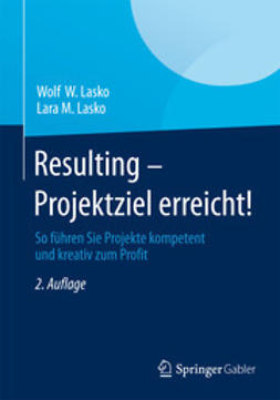 Lasko, Wolf W. - Resulting - Projektziel erreicht!, ebook