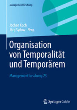 Koch, Jochen - Organisation von Temporalität und Temporärem, e-bok