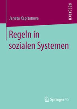 Kapitanova, Janeta - Regeln in sozialen Systemen, ebook