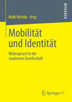 Hömke, Maik - Mobilität und Identität, ebook