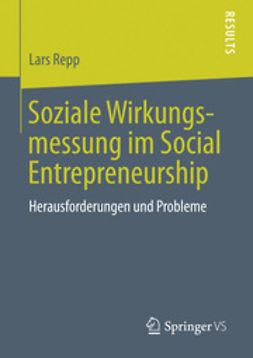 Repp, Lars - Soziale Wirkungsmessung im Social Entrepreneurship, ebook