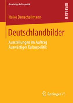 Denscheilmann, Heike - Deutschlandbilder, ebook