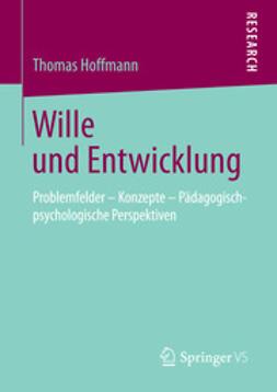 Hoffmann, Thomas - Wille und Entwicklung, ebook