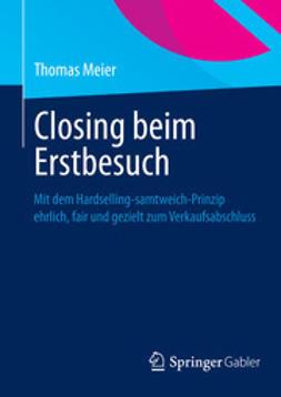 Meier, Thomas - Closing beim Erstbesuch, ebook