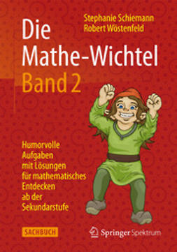 Schiemann, Stephanie - Die Mathe-Wichtel Band 2, ebook