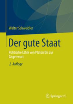 Schweidler, Walter - Der gute Staat, ebook