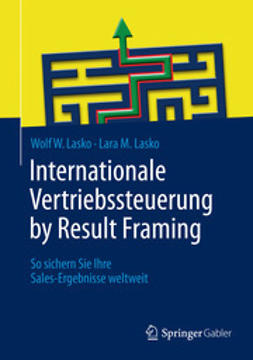 Lasko, Wolf W. - Internationale Vertriebssteuerung by Result Framing, e-kirja