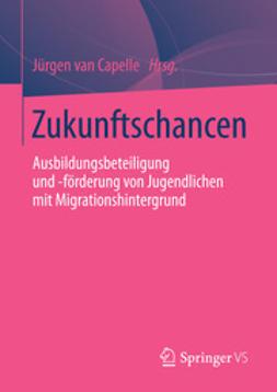 Capelle, Jürgen - Zukunftschancen, ebook