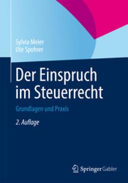 Meier, Sylvia - Der Einspruch im Steuerrecht, ebook