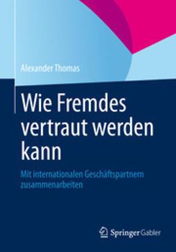 Thomas, Alexander - Wie Fremdes vertraut werden kann, ebook