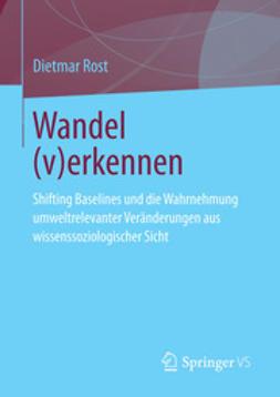 Rost, Dietmar - Wandel (v)erkennen, ebook