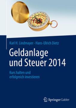 Lindmayer, Karl H. - Geldanlage und Steuer 2014, ebook
