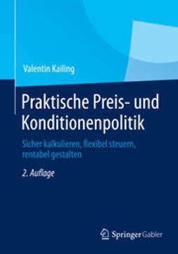 Kailing, Valentin - Praktische Preis- und Konditionenpolitik, ebook