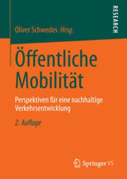 Schwedes, Oliver - Öffentliche Mobilität, ebook