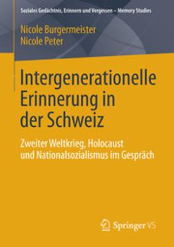Burgermeister, Nicole - Intergenerationelle Erinnerung in der Schweiz, ebook