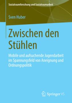 Huber, Sven - Zwischen den Stühlen, e-kirja