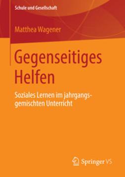 Wagener, Matthea - Gegenseitiges Helfen, ebook