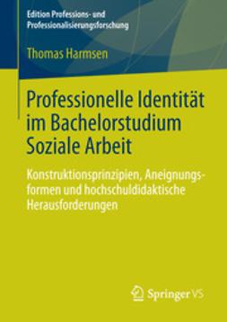 Harmsen, Thomas - Professionelle Identität im Bachelorstudium Soziale Arbeit, ebook