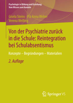 Steins, Gisela - Von der Psychiatrie zurück in die Schule: Reintegration bei Schulabsentismus, ebook