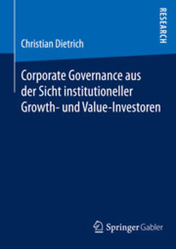Dietrich, Christian - Corporate Governance aus der Sicht institutioneller Growth- und  Value-Investoren, ebook