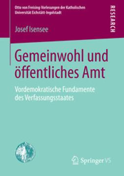 Isensee, Josef - Gemeinwohl und öffentliches Amt, ebook
