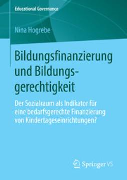 Hogrebe, Nina - Bildungsfinanzierung und Bildungsgerechtigkeit, ebook
