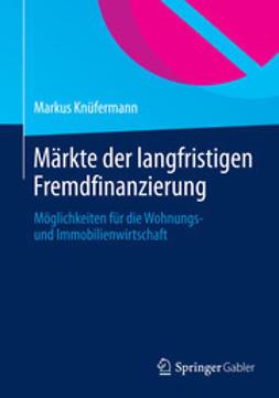 Knüfermann, Markus - Märkte der langfristigen Fremdfinanzierung, ebook