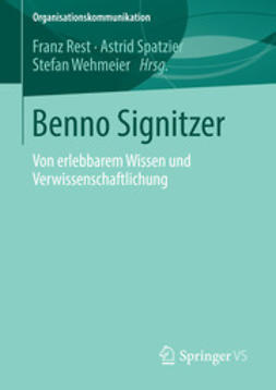 Rest, Franz - Benno Signitzer, ebook