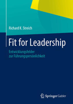Streich, Richard K. - Fit for Leadership, ebook