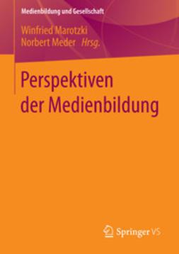 Marotzki, Winfried - Perspektiven der Medienbildung, ebook