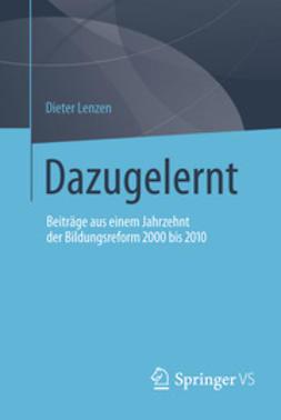 Lenzen, Dieter - Dazugelernt, ebook