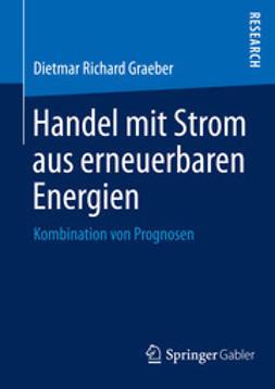 Graeber, Dietmar Richard - Handel mit Strom aus erneuerbaren Energien, e-bok