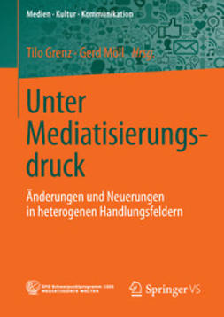 Grenz, Tilo - Unter Mediatisierungsdruck, e-bok