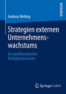 Welling, Andreas - Strategien externen Unternehmenswachstums, ebook