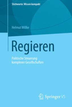 Willke, Helmut - Regieren, ebook