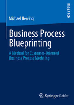 Hewing, Michael - Business Process Blueprinting, ebook