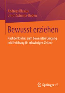 Blasius, Andreas - Bewusst erziehen, ebook
