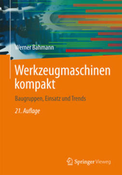 Bahmann, Werner - Werkzeugmaschinen kompakt, ebook