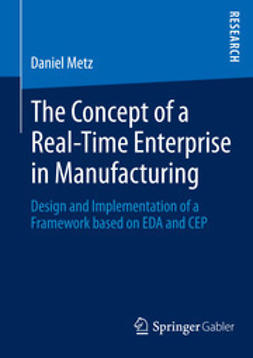 Metz, Daniel - The Concept of a Real-Time Enterprise in Manufacturing, ebook