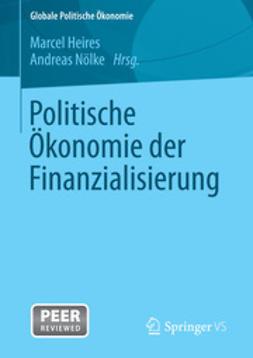 Heires, Marcel - Politische Ökonomie der Finanzialisierung, ebook