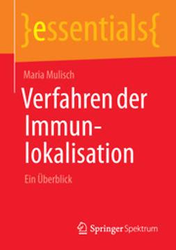 Mulisch, Maria - Verfahren der Immunlokalisation, ebook