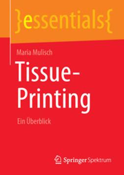 Mulisch, Maria - Tissue-Printing, ebook