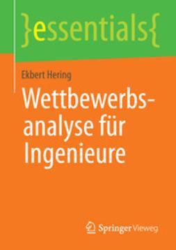 Hering, Ekbert - Wettbewerbsanalyse für Ingenieure, ebook