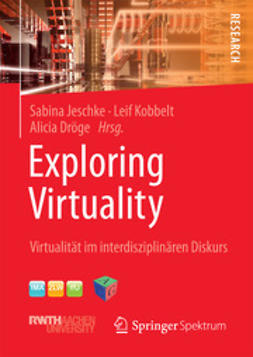 Jeschke, Sabina - Exploring Virtuality, ebook